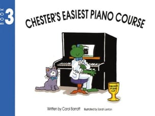 Carol Barratt - Chester's Easiest Piano Course Volume 3 - Partition - di-arezzo.fr