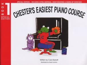 Carol Barratt - Chester's Easiest Piano Course Volume 1 - Partition - di-arezzo.fr