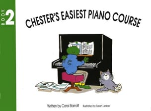 Carol Barratt - Chester's Easiest Piano Course Volume 2 - Partition - di-arezzo.fr