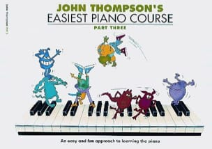 John Thompson - Easiest Piano Course Volume 3 - Partition - di-arezzo.fr