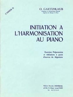 Odette Gartenlaub - Introduction to Piano Harmonization - Volume 2 - Sheet Music - di-arezzo.co.uk