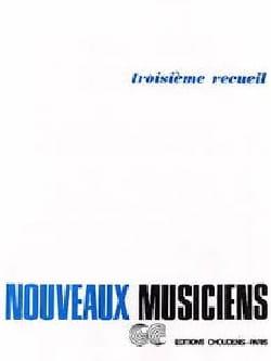 Les Nouveaux Musiciens Volume 3 - Partition - laflutedepan.com