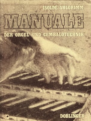 Isolde Ahlgrimm - Manuale der Orgel- und Cembalotechnik - Sheet Music - di-arezzo.co.uk