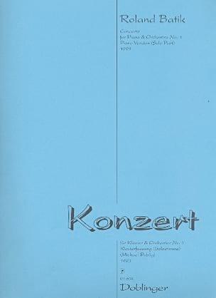 Roland Batik - Konzert für Klavier und Orchester Nr. 1 (Meditation on Peace) - Partition - di-arezzo.fr