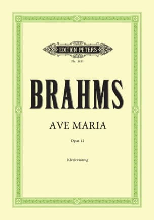 BRAHMS - Ave Maria Opus 12 - Partition - di-arezzo.fr