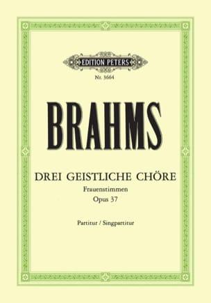 3 Geistliche Chöre Opus 37 BRAHMS Partition Chœur - laflutedepan
