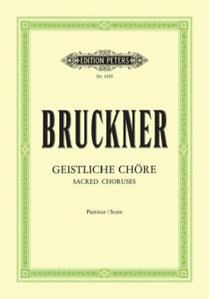 Anton Brückner - Geistliche Chöre. - Sheet Music - di-arezzo.co.uk