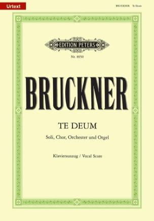 Te Deum BRUCKNER Partition Chœur - laflutedepan