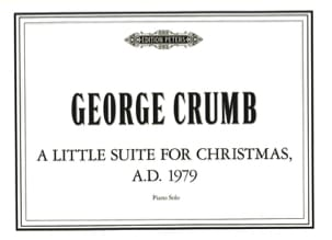 George Crumb - A Little Suite For Christmas A. D. 1979. - Partition - di-arezzo.fr