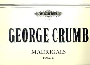 Madrigals Bd. 2 - George Crumb - Partition - laflutedepan.com