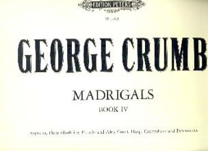 Madrigals Bd. 4 - George Crumb - Partition - laflutedepan.com