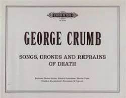 George Crumb - Songs, Drones And Refrains Of Death - Partition - di-arezzo.fr