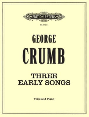 George Crumb - 3 Early Songs - Partition - di-arezzo.fr