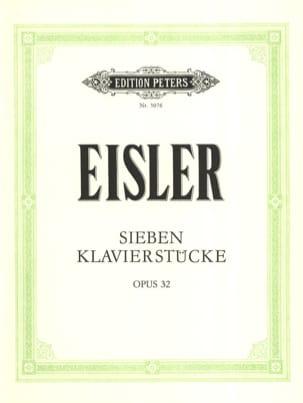 7 Stücke Op. 32 - Hanns Eisler - Partition - Piano - laflutedepan.com