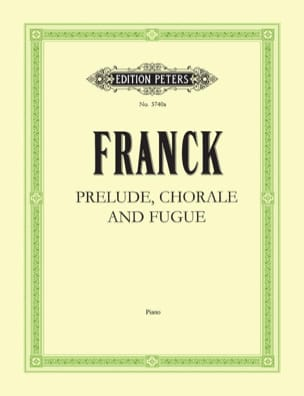 César Franck - Prelude, Choral and Fugue Opus 21 - Sheet Music - di-arezzo.co.uk