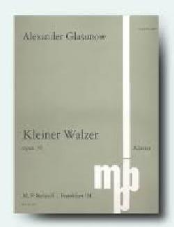 Alexander Glazounov - Kleiner Walzer Op. 36 - Partition - di-arezzo.fr