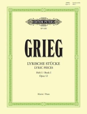 Edward Grieg - Lyrische Stücke 1 Opus 12 - Partition - di-arezzo.fr