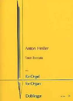 Tanz-Toccata Anton Heiller Partition Orgue - laflutedepan