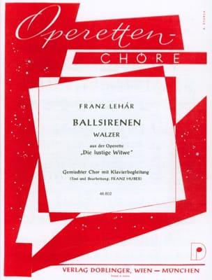 Franz Lehar - Ballsirenen (Lippen schweigen, lockt zum Reigen) - Partition - di-arezzo.fr