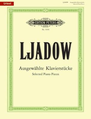 Anatoly Liadov - Ausgewählte Stücke - Partition - di-arezzo.fr