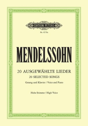 Félix MENDELSSOHN - 20 Ausgewählte Lieder. Voix Haute - Partition - di-arezzo.fr