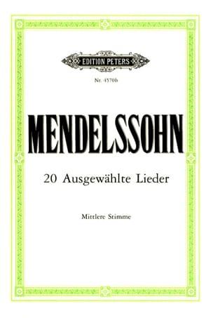 20 Ausgewählte Lieder Voix Moyenne - MENDELSSOHN - laflutedepan.com