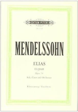 Elias Opus 70 - MENDELSSOHN - Partition - Chœur - laflutedepan.com