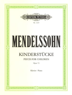 Mendelssohn - Kinderstücke Opus 72 - Partition - di-arezzo.fr