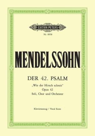 MENDELSSOHN - Der 42.詩編。ウィー・デール・ハーシュシュレイト - 楽譜 - di-arezzo.jp