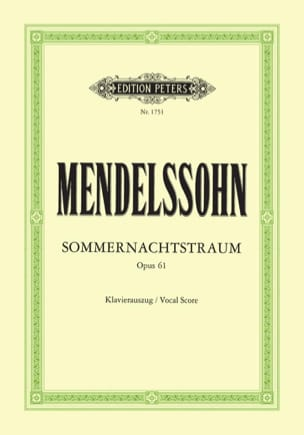 Sommernachtstraum Opus 61 MENDELSSOHN Partition Chœur - laflutedepan