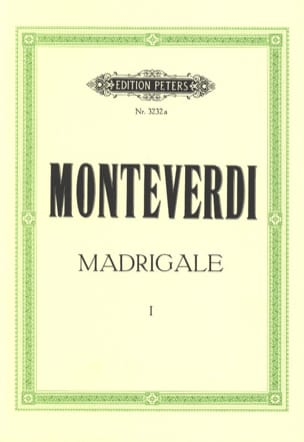 Claudio Monteverdi - Madrigale. Vol 1 - Partition - di-arezzo.fr