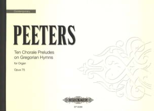 10 Chorale Prelude Op. 75 Flor Peeters Partition Orgue - laflutedepan