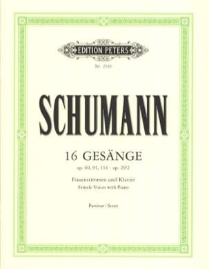 Robert Schumann - 16 Gesänge Für Frauenstimmen Und Klavier - Partition - di-arezzo.fr