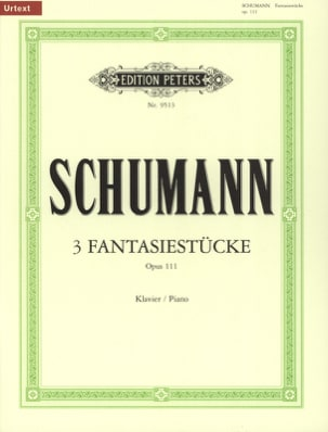 SCHUMANN - 3 Fantasiestücke. Opus 111 - Sheet Music - di-arezzo.co.uk