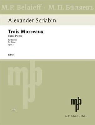 3 Morceaux Opus 2 Alexander Scriabine Partition Piano - laflutedepan