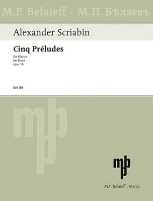 Alexander Scriabine - 5 Préludes Opus 16 - Partition - di-arezzo.fr