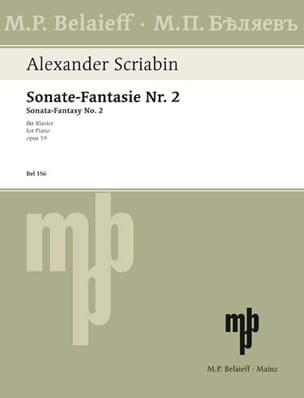 Sonate-Fantasie Pour Piano n° 2 Opus 19 - SCRIABINE - laflutedepan.com