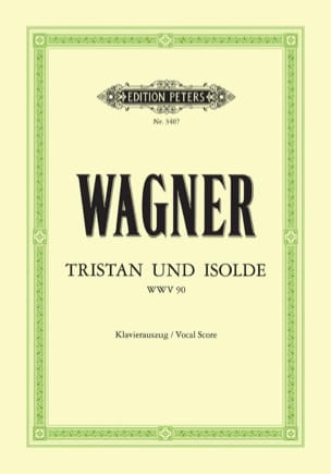 Richard Wagner - Tristan Und Isolde Wwv 90 - Sheet Music - di-arezzo.co.uk