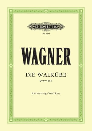 Die Walküre Wwv 86b Richard Wagner Partition Opéras - laflutedepan