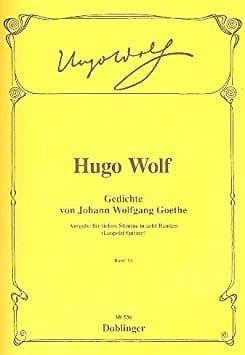 Gedichte Von Goethe Vol 6 - Hugo Wolf - Partition - laflutedepan.com