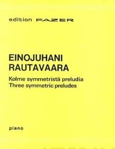 3 Symmetric Preludes Einojuhani Rautavaara Partition laflutedepan