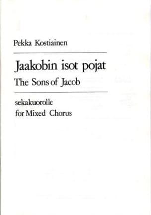 Pekka Kostiainen - Jaakobin Isot Pojat - Partition - di-arezzo.fr