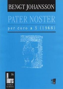 Pater Noster - Bengt Johansson - Partition - Chœur - laflutedepan.com