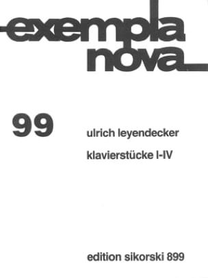 Klavierstücke I-IV Ulrich Leyendecker Partition Piano - laflutedepan