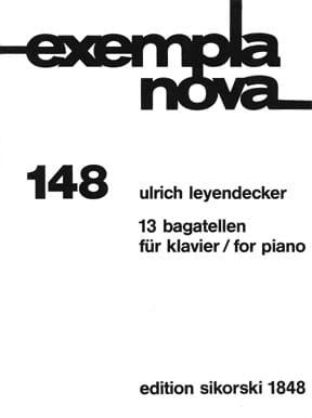 13 Bagatellen für Klavier Ulrich Leyendecker Partition laflutedepan