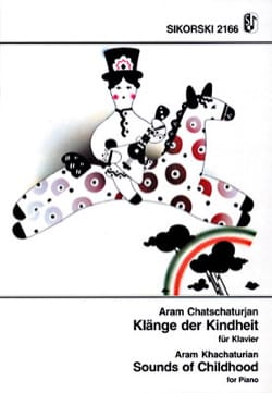 Aram Khatchaturian - Klänge der Kindheit für Klavier - Partition - di-arezzo.fr
