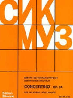 CHOSTAKOVITCH - Concertino Opus 94. 2 Pianos - Sheet Music - di-arezzo.co.uk