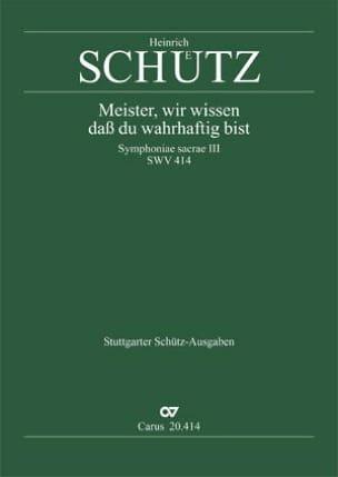 Heinrich Schütz - Meister, Wir Wissen, Dass Du Wahrhaftig Swv 414 - Partition - di-arezzo.fr