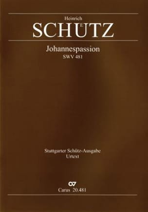 Heinrich Schütz - Johannespassion Swv 481 - Sheet Music - di-arezzo.co.uk