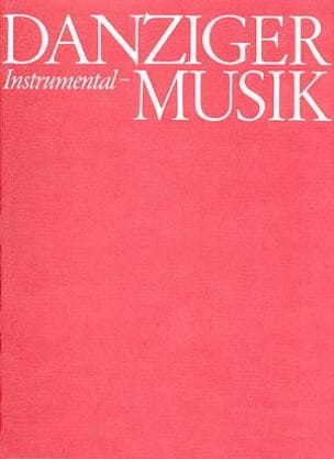 - Danziger Orgelmusik. 16.- 18. Jahrhundert - Partition - di-arezzo.fr